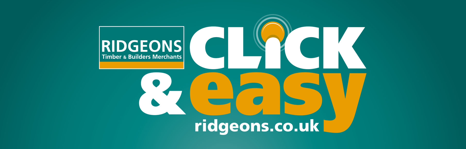 Click & Easy branding for eCommerce launch marketing campaign for Ridgeons